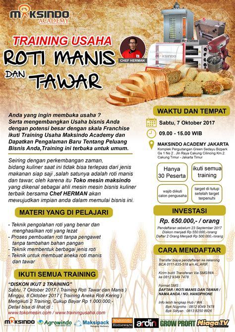 usaha membuat roti tawar training usaha roti manis dan tawar 7 oktober 2017 toko
