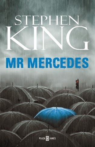 libro mr mercedes pero qu 233 locura de libros mr mercedes de stephen king
