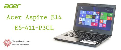 acer aspire e14 e5 411 p3cl notebook review acer aspire