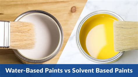 water based  solvent based paints