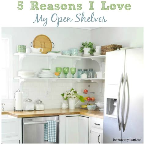 5 reasons to choose open shelves in the kitchen jenna burger 5 reasons i love my kitchen open shelves beneath my heart