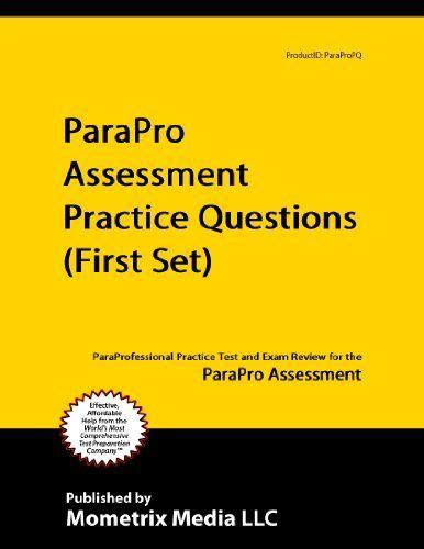 parapro assessment practice questions set paraprofessional practice test and