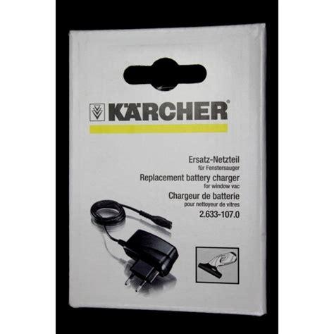 Lave Vitre Karcher 240 by Chargeur Pour Lave Vitre Karcher Wv50