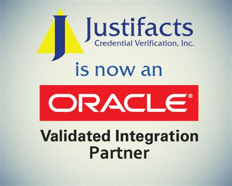 Justifacts Background Check The Justifacts Credential Verification Justiweb System Achieves Oracle Validated