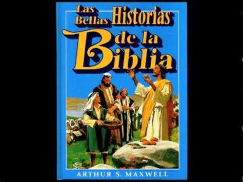 historias de la biblia las bellas historias de la biblia youtube