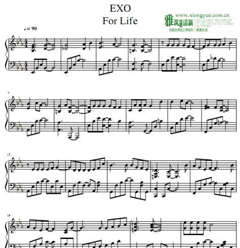 exo for life exo for life一生一事钢琴谱 找教案