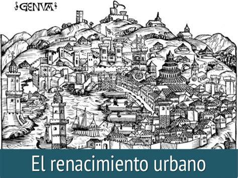 imagenes de la vida urbana 8 176 b 225 sico el renacimiento de la vida urbana