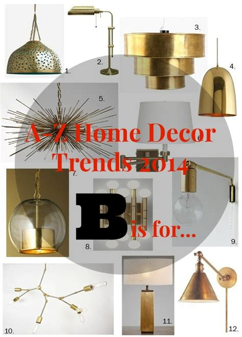 a z home decor trend 2014 brass real houses of the bay area
