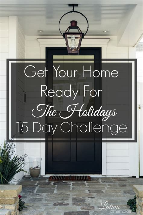 get your home ready for the holidays day 1 15 day challenge