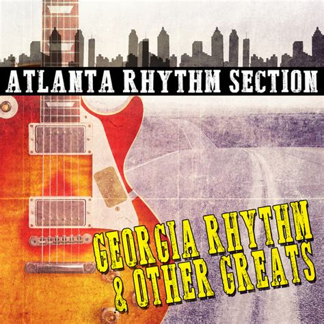 atlanta rhythm section albums georgia rhythm and other greats album by atlanta rhythm