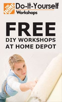 free diy workshops at home depot i like