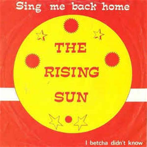 the rising sun sing me back home vinyl at discogs