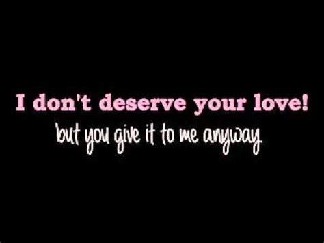 Don T Deserve You Plumb Mp3 by Plumb Don T Deserve You Lyrics