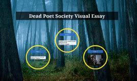 Dead Poet Society Essay by Dead Poet Society Visual Essay By On Prezi