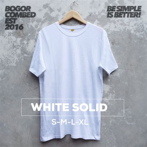 T Shirt Kaos Cotton Combed 30s Telolet Distro Terbaru jual kaos polos cotton combed 30s quot white solid quot bogor