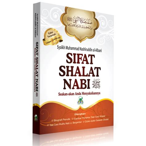 sifat shalat nabi shallallahu alaihi wa sallam seakan akan anda menyaksikannya bukumuslim co