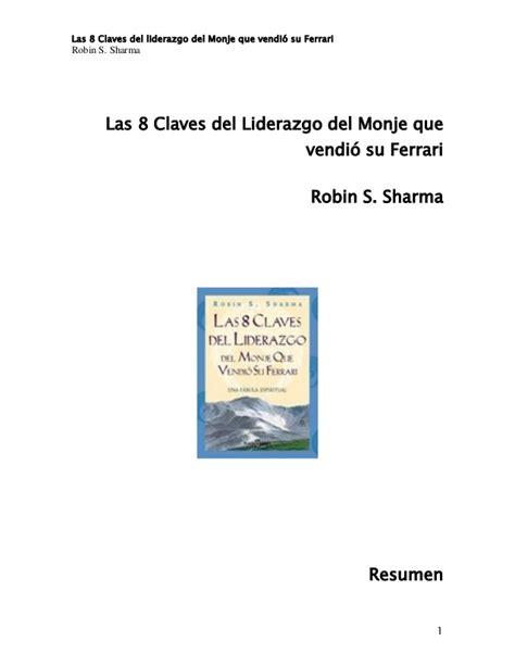 libro las 8 claves del libro liderazgo las 8 claves de liderazgo del monje que vendio su fer