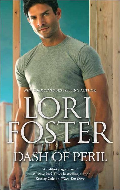 Novel Harlequin Savor The Danger Lori Foster 17 best images about dash of peril single title on construction worker book