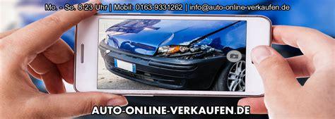 Auto Verkaufen Online by Auto Online Verkaufen Auto Online Bewertung