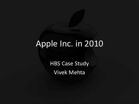 apple in 2010 harvard case analysis