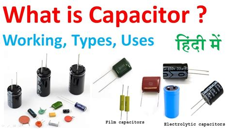 what is capacitor works what is capacitor types of capacitor how it works uses in