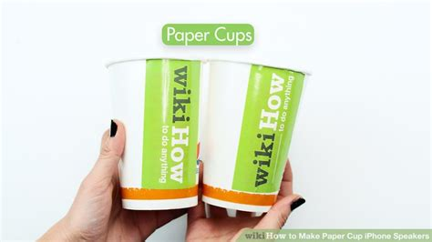 How To Make A Paper Cup Telephone - 3 ways to make paper cup iphone speakers wikihow