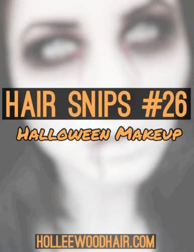 Www Hairsnipsearly Stories Com | hair snips 26 halloween makeup holleewoodhair