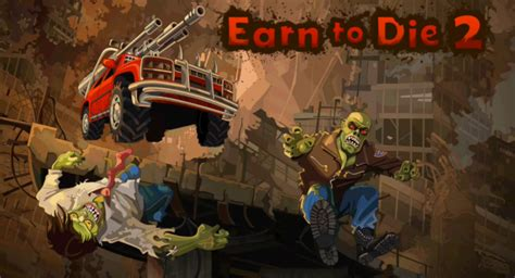 game earn to die 3 mod earn to die 2 android apk v1 3 mod mega