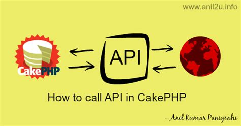 layout null cakephp how to call api in cakephp anil labs
