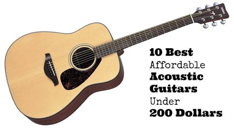 best guitar 10 best affordable acoustic guitars 200 dollars
