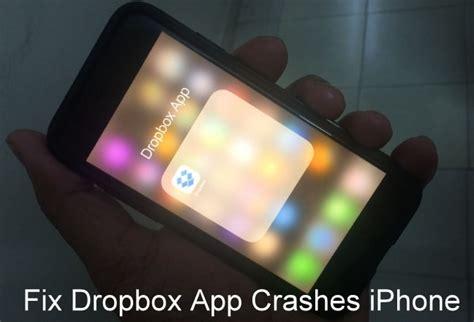 dropbox keeps closing how to fix dropbox keeps crashing iphone ipad after ios