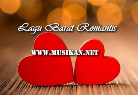 download mp3 barat love song gratis kumpulan lagu barat lawas romantis mp3 terpopuler
