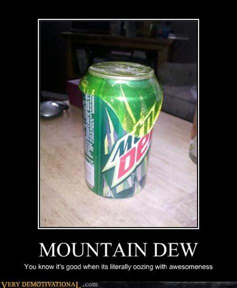 Mountain Dew Meme - mountain dew meme