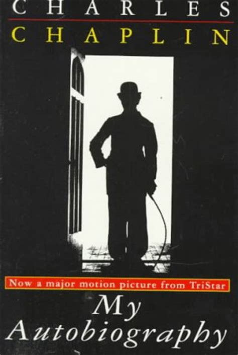 biography of charlie chaplin book my autobiography by charlie chaplin reviews discussion