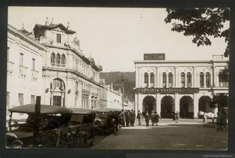 fotos antiguas universidad de concepcion plaza de concepci 243 n memoria chilena biblioteca nacional