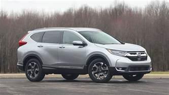 Honda Cr V Reviews 2017 Honda Cr V Review The Best Gets Better