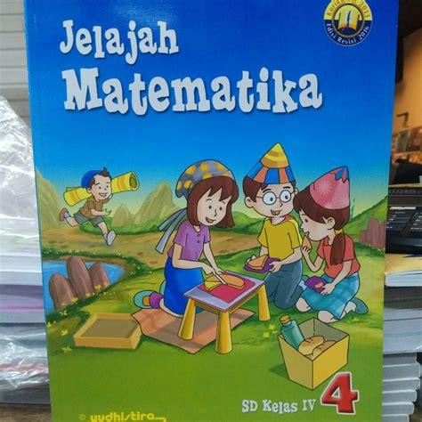 Buku Jelajah Inggris jual jelajah matematika kelas 4 revisi 2017 yudhistira di