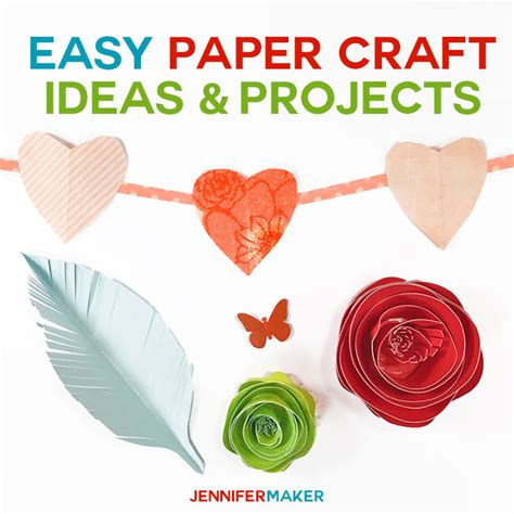 Easy Paper Craft Projects - easy paper craft ideas projects maker