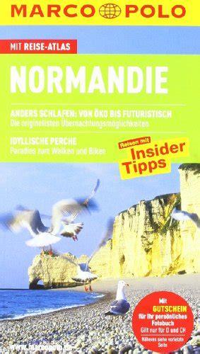Marco Polo Reisef 252 Hrer Normandie Reisen Mit Insider Tipps