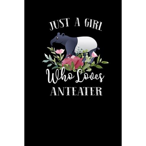 girl  loves anteater perfect anteater lover gift  girl cute notebook  anteater