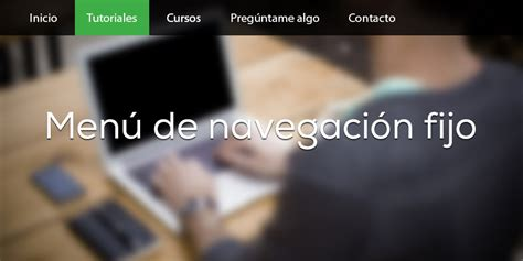 marquee con varias imagenes html tutorial como hacer un men 250 de navegaci 243 n fijo en pantalla