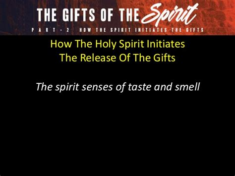 The Spirit Of Absalom Part 2 Cd Nadeak part 2 the gifts of the spirit how the spirit initiates the gifts