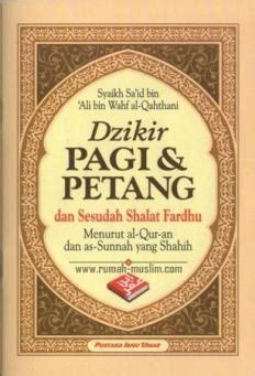 Buku Dzikir Pagi Petang Sesudah Shalat Fardhu Yazid Bin Abdul Qadir dzikir pagi petang dan sesudah shalat fardhu 187 187 toko buku islam jual buku islam