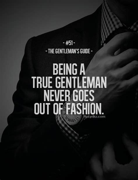 gentleman 39 s true gentleman quotes
