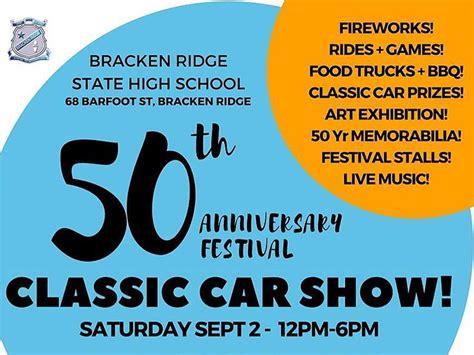 bracken ridge state high school  anniversary classic car show shannons club