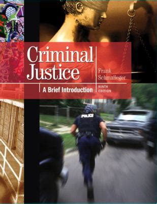 criminal justice in books criminal justice by frank schmalleger reviews