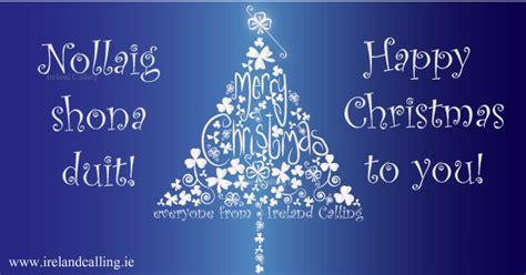 irish christmas blessings  carols ireland calling