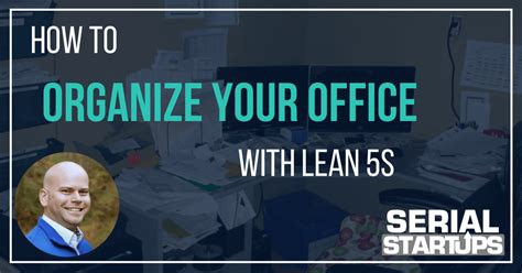 organizing your home office how to organize your home office with lean 5s serial