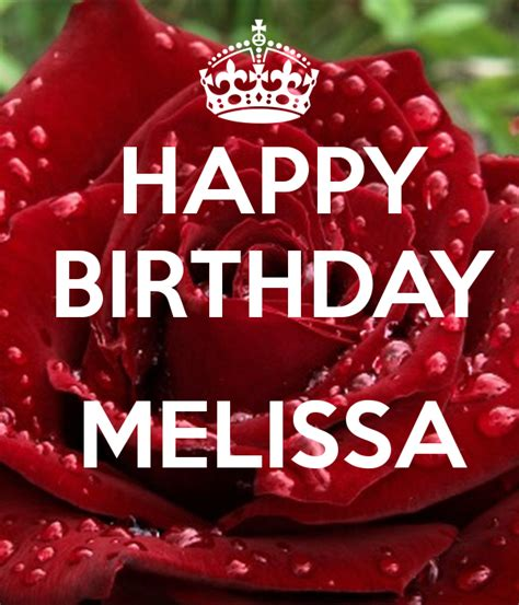 imagenes de happy birthday melissa happy birthday melissa poster faby keep calm o matic