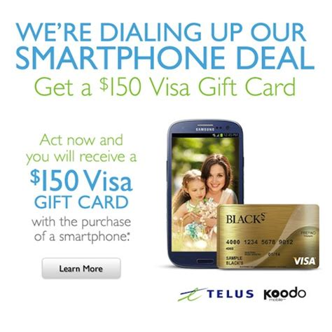 150 Visa Gift Card - blacks promo new telus koodo activations get 150 visa gift card iphone in canada